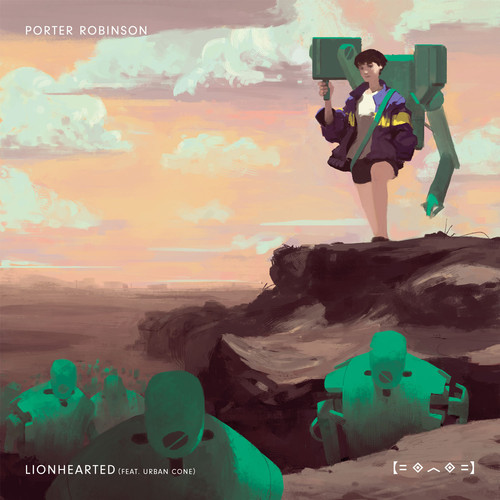 Porter Robinson Lionheated Arty Remix