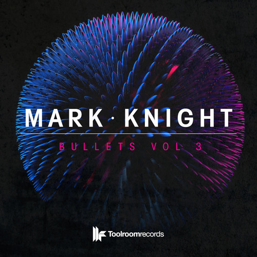 Mark Knight - Bullets Vol 3