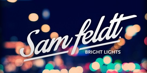 Sam Feldt Bright Lights Remix