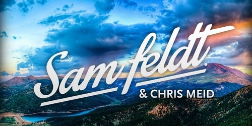 Sam Feldt Chris Meid Jose Remix