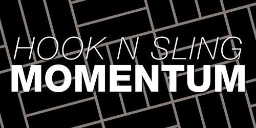Hook N Sling Momentum