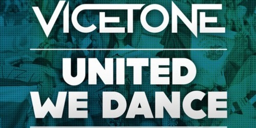 Vicetone United We Dance