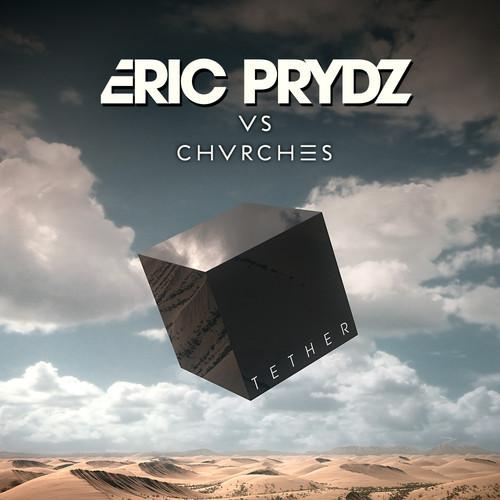 Eric Prydz CHVRCHES