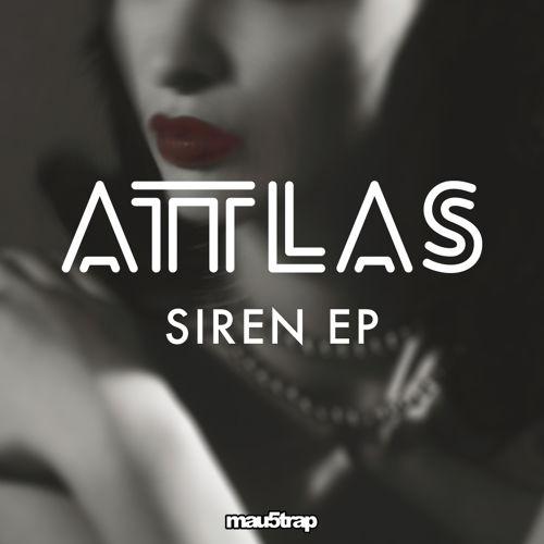 Attlas - Sirens EP
